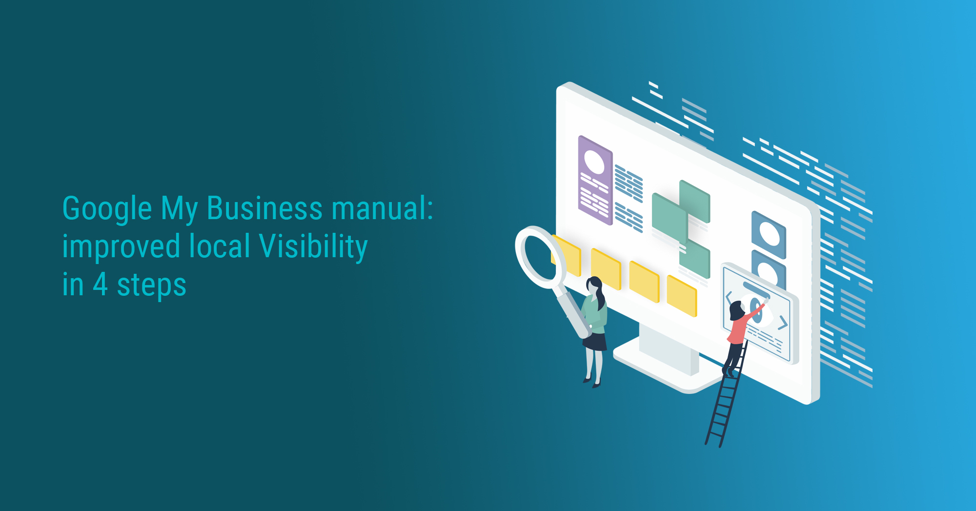Google My Business manual: improved local Visibility in 4 steps